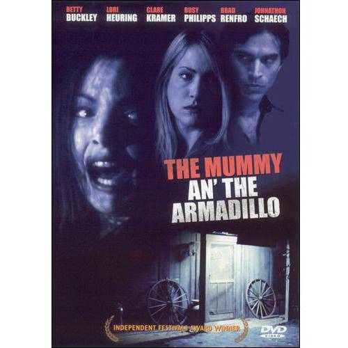 The Mummy An' The Armadillo (Full Frame)