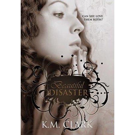 Beautiful Disaster (Beautiful Disaster Hardcover)