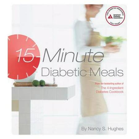 15-Minute Diabetic Meals - eBook (Best 15 Minute Meals)