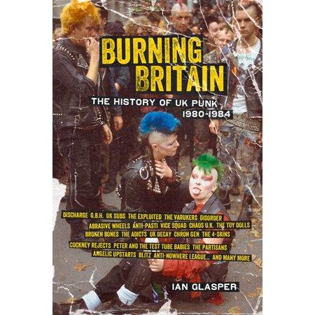 Burning Britain : The History of UK Punk 1980–1984