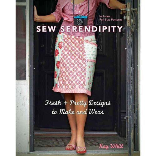 Sew Serendipity: Fresh   Pretty Designs to Make and Wear