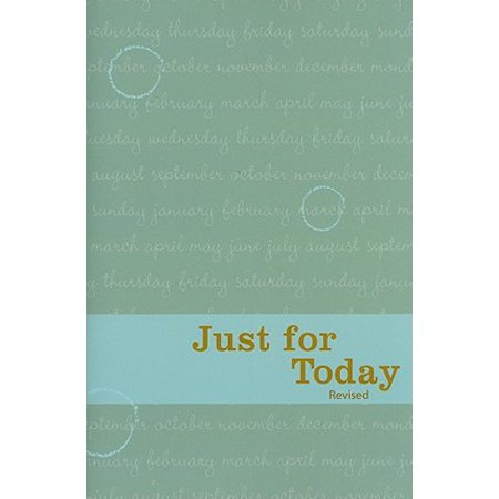 Just for Today : Daily Meditations for Recovering