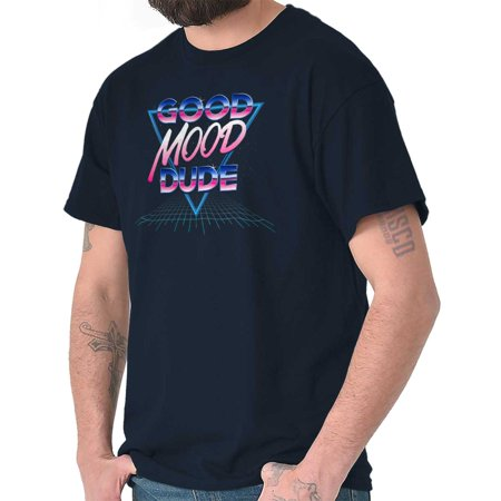 Eighties Clothes Style (Good Mood Dude Cool Chill Eighties Vibes T Shirt)