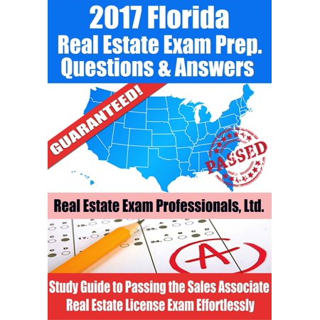 2017 Florida Real Estate Exam Prep Questions, Answers & Explanations: Study Guide to Passing the Sales Associate Real Estate License Exam Effortlessly - eBook - Steam Sales 2017 Halloween