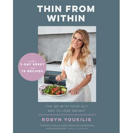 Thin from Within : The Go with Your Gut Way to Lose