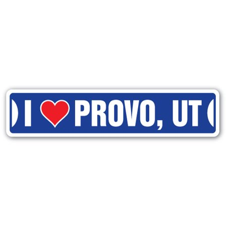 I LOVE PROVO, UTAH Street Sign ut city state us wall road décor gift