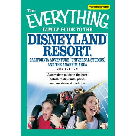 The Everything Family Guide to the Disneyland Resort, California Adventure, Universa - (Mickey's Halloween Party Disneyland California Adventure)