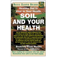 Soil and Your Health : Healthy Soil Is Vital to Your Health