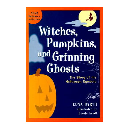 Witches, Pumpkins, and Grinning Ghosts : The Story of the Halloween Symbols](Embellish Your Story Magnets Halloween)