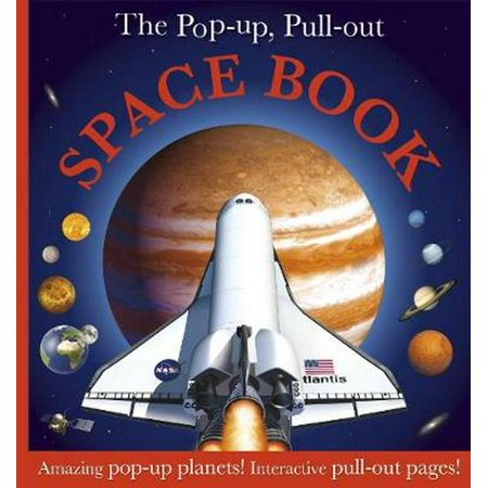 The Pop Up, Pull Out Space Book (Hardcover) (Pull Up Hop Out Valet The Car)