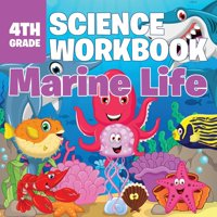 4th Grade Science Workbook : Marine Life (Paperback)