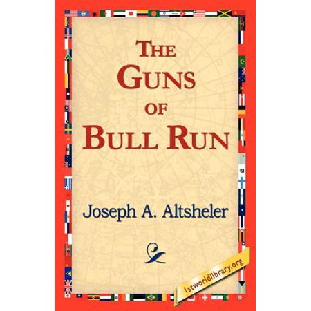 The Guns of Bull Run (Best Run And Gun Games)