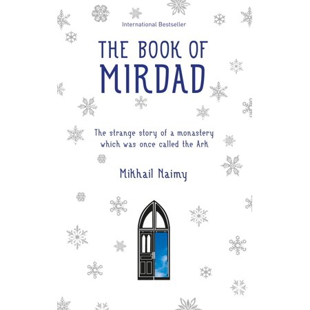 The Book of Mirdad : The strange story of a monastery which was once called The