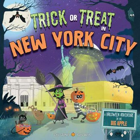 New York At Halloween 2019 (Trick or Treat in New York City: A Halloween Adventure in the Big)
