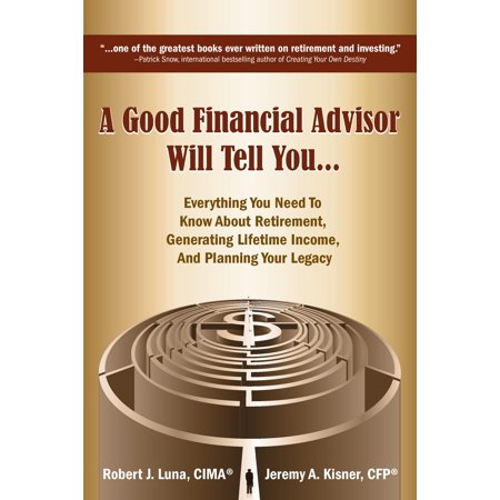 A Good Financial Advisor Will Tell You     Hardcover