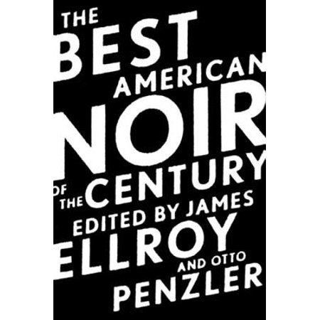 The Best American Noir of the Century - eBook