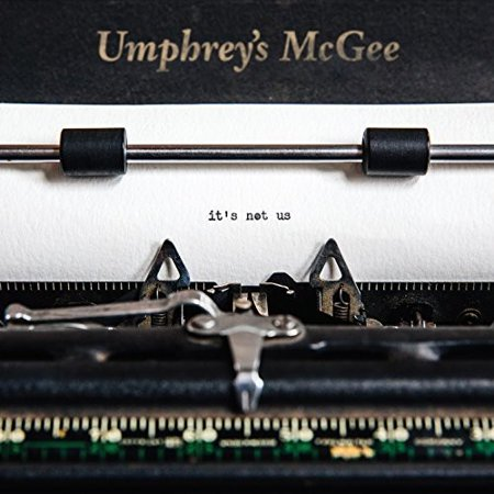 It's Not Us (Vinyl) (Umphrey's Mcgee Halloween Setlist)