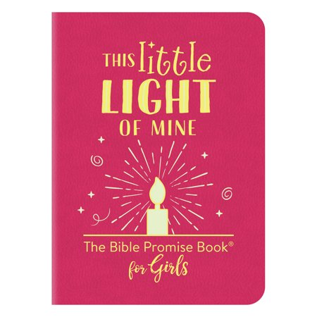 This Little Light of Mine: The Bible Promise Book for Girls