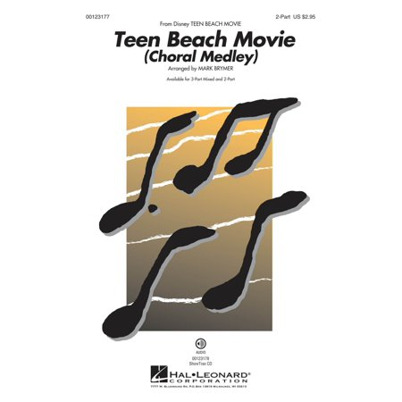 Hal Leonard Teen Beach Movie (Choral Medley) 2-Part arranged by Mark Brymer - Teen Beach