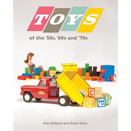 Toys of the 50s 60s and 70s - eBook - Clothes Of The 60s And 70s