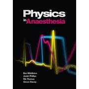 Physics in Anesthesia
