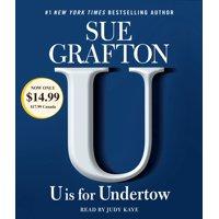U is For Undertow : A Kinsey Millhone Novel