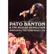 Pato Banton & The Reggae Revolution: Spreading The Good News Live by