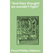 """And they thought we wouldn't fight"" - eBook"