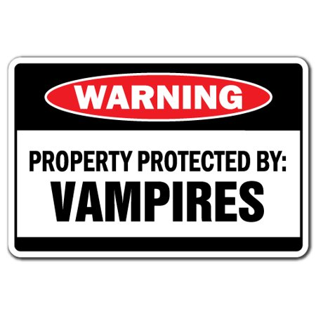 Property Protected By Vampires Warning Decal | Indoor/Outdoor | Funny Home Décor for Garages, Living Rooms, Bedroom, Offices | SignMission Suck Blood Fangs Scary Halloween Decal Wall Plaque Decoration - Quick Easy Outdoor Halloween Decorations