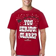 Christmas Vacation You Serious Clark T-Shirt