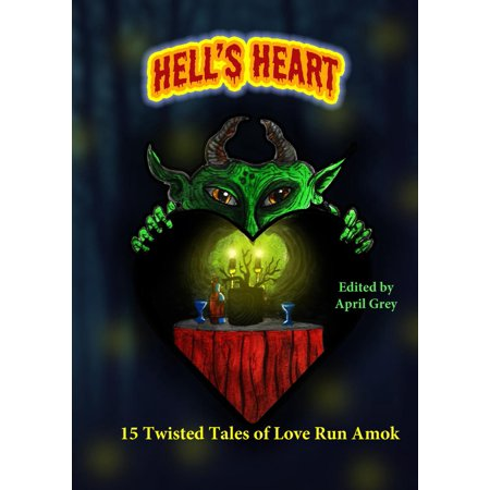 Twisted Heart Terry (Hell's Heart: 15 Twisted Tales of Love Run Amok - eBook )