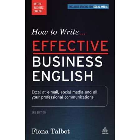 How to Write Effective Business English : Excel at E-mail, Social Media and All Your Professional Communications - Social Media Professional Halloween