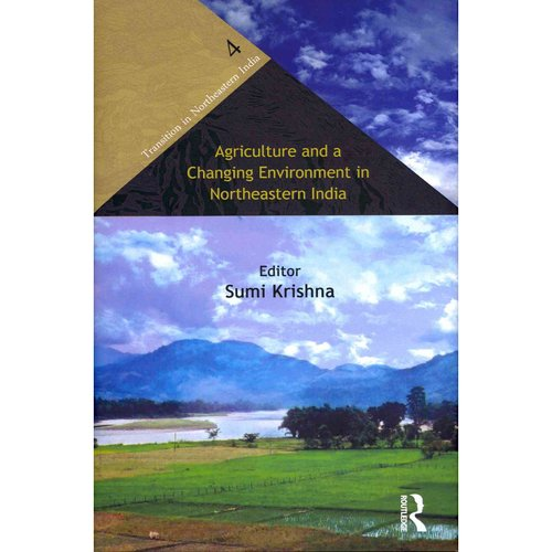 Agriculture and a Changing Environment in Northeastern India