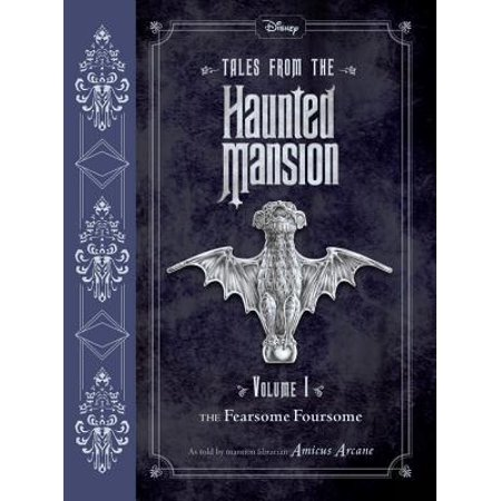 Tales from the Haunted Mansion: Volume I : The Fearsome Foursome