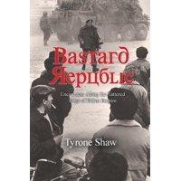 Bastard Republic: Encounters Along the Tattered Edge of Fallen Empire (Paperback)