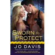 Sworn to Protect : A Sugarland Blue Novel