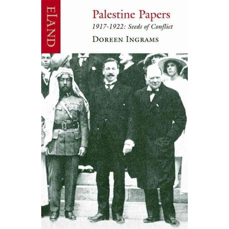 - Palestine Papers, 1917-1922 : Seeds of Conflict