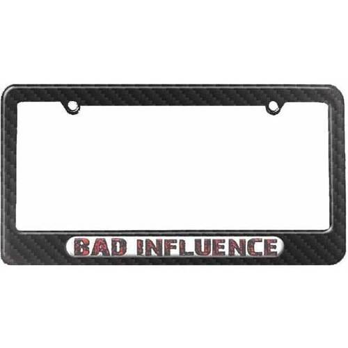 Bad Influence, Funny License Plate Tag Frame, Carbon Fiber Pattern