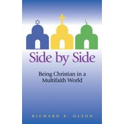 Side by Side : Being Christian in a Multifaith World