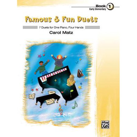 Famous & Fun Duets, Book 1 : 7 Duets for One Piano, Four Hands ()