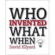 Who Invented What When?