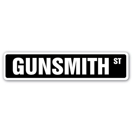 GUNSMITH Aluminum Street Sign rifle shotgun pistol gun range | Indoor/Outdoor |  24