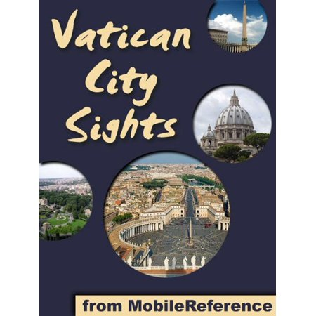 Vatican City Sights: a travel guide to the top attractions in Vatican City, Rome (Italy) (Mobi Sights) -