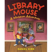 Library Mouse : A Museum Adventure
