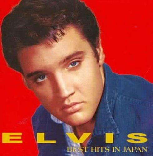 ELVIS, BEST HITS IN JAPAN (JAPANESE EXCLUSIVE)