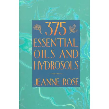 375 Essential Oils and Hydrosols by