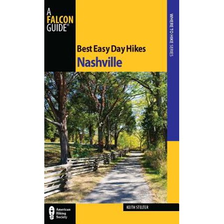 Best Easy Day Hikes Nashville - eBook (Best Place In Nashville To View The Solar Eclipse)