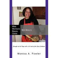 Miss Monica's Bayou Oasis : Sea Soul's