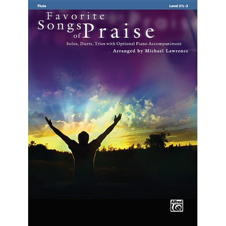 Favorite Songs of Praise: Level 2 1/2-3: Favorite Songs of Praise: Flute: Solos, Duets, Trios with Optional Piano Accompaniment (Paperback)