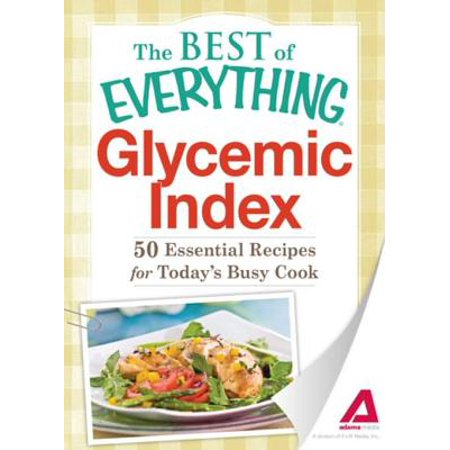 Glycemic Index - eBook (Best Glycemic Index Food List)